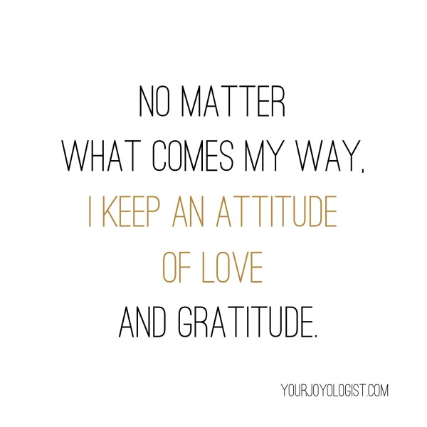 No matter what comes my way.